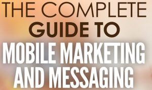 MOBIT - Complete Guide to Mobile Marketing
